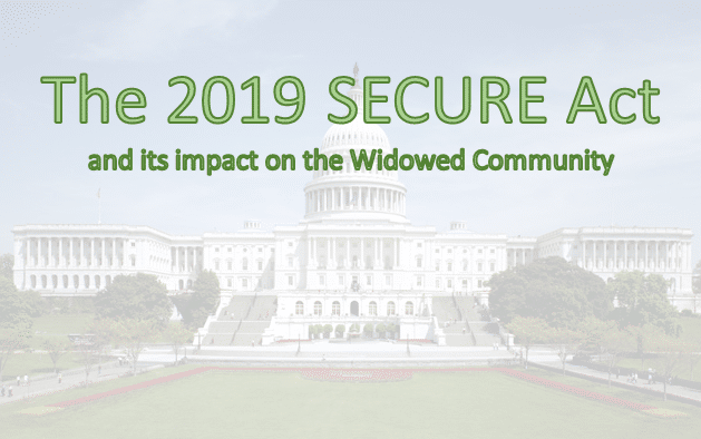The 2019 SECURE Act and its Impact on Widows and Widowers, Part I